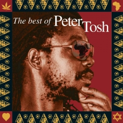 Peter Tosh - Scrolls Of The Prophet: The Best Of Peter Tosh
