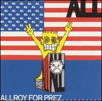 All - Allroy For Prez...