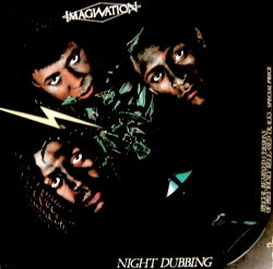 Imagination - Night Dubbing