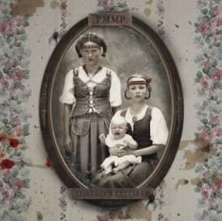 PMMP - Leskiäidin Tyttäret
