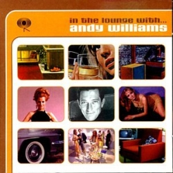 Andy Williams - In The Lounge With...