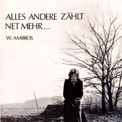 Wolfgang Ambros - Alles Andere Zählt Ned Mehr