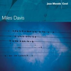 Davis Miles - Jazz Moods - Cool