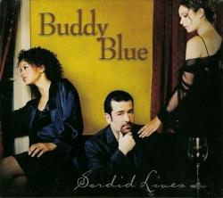 Buddy Blue - Sordid Lives