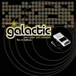 Galactic - We Love 'Em Tonight (Live at Tipitina's)
