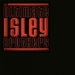 The Isley Brothers - The Ultimate Isley Brothers