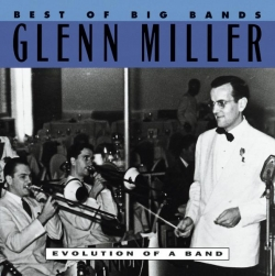Glenn Miller - Best Of The Big Bands