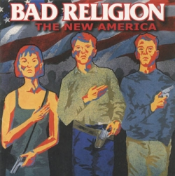 Bad Religion - The New America