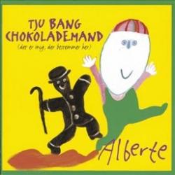 Alberte Winding - Tju Bang Chokolademand (Det Er Mig Der Bestemmer Her)