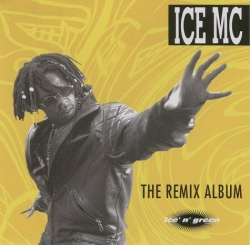 Ice MC - Ice'n'Green (The Remix Album)