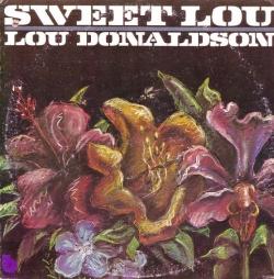Lou Donaldson - Sweet Lou