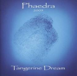Tangerine Dream - Phaedra 2005
