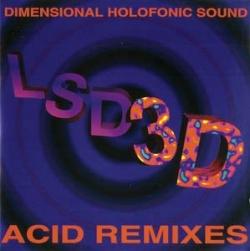 DHS - LSD3D - Acid Remixes