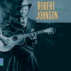 Robert Johnson - King Of The Delta Blues