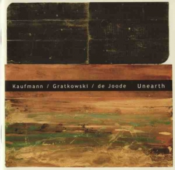 Achim Kaufmann - Unearth