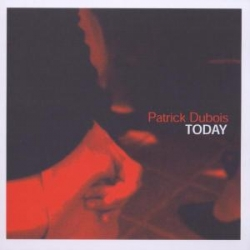 Patrick Dubois - Today