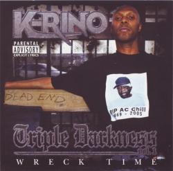 K-Rino - Triple Darkness Vol. 1 - Wreck Time