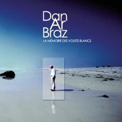 Dan Ar Braz - La Mémoire Des Volets Blancs