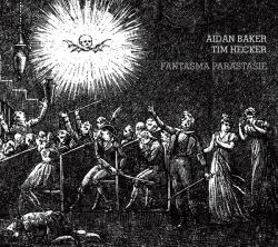 tim hecker - Fantasma Parastasie