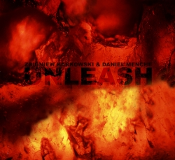 Daniel Menche - Unleash