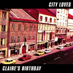 CLAIRE'S BIRTHDAY - City Loves