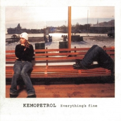 Kemopetrol - Everything's Fine