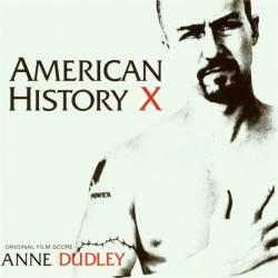 Anne Dudley - American History X: Original Film Score