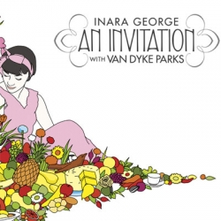 Inara George - An Invitation