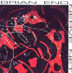Brian Eno and David Byrne - Nerve Net