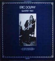 Eric Dolphy - Quartet 1961