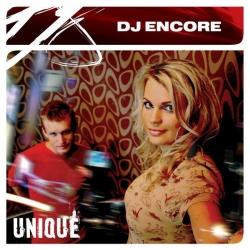 DJ Encore - Unique