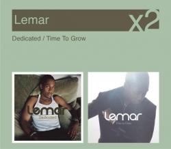 Lemar - Dedicated / Time To Grow
