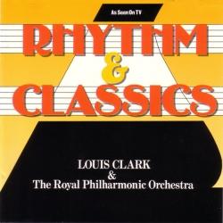 Louis Clark - Rhythm & Classics