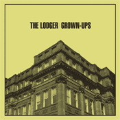 The Lodger - Grown-Ups
