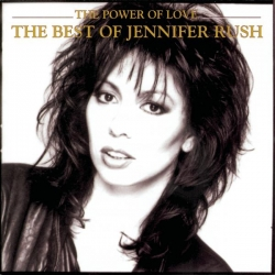 Jennifer Rush - The Power Of Love: The Best Of Jennifer Rush