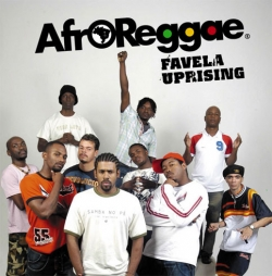 AfroReggae - Favela Uprising