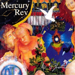 Mercury Rev - All Is Dream