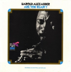 Harold Alexander - Are You Ready?