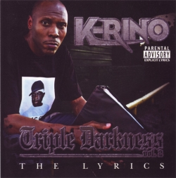 K-Rino - Triple Darkness Vol. 2 - The Lyrics