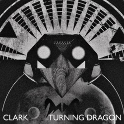 Chris Clark - Turning Dragon