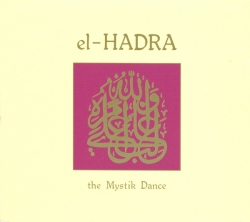 Mathias Grassow - El-Hadra - The Mystik Dance