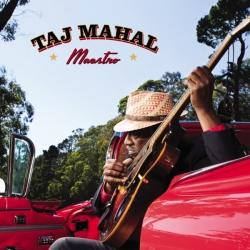 Taj Mahal - Maestro