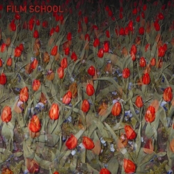 Film School - Film School