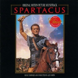 Alex North - Spartacus (Original Motion Picture Soundtrack)