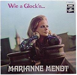 Marianne Mendt - Wie A Glock'n...