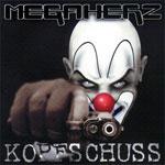 Megaherz - Kopfschuss