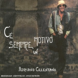 Adriano Celentano - C'e Sempre Un Motivo