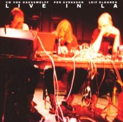 Leif Elggren - Live In LA