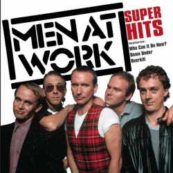 Men At Work - Super Hits