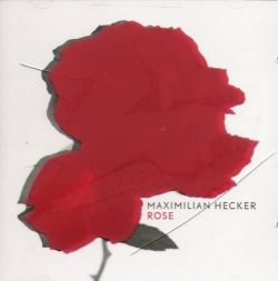 Maximilian Hecker - Rose